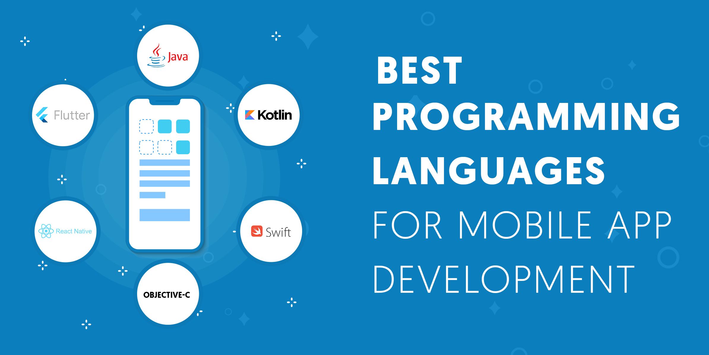 Best Programming Language for Mobile App Development