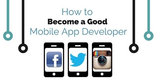 How to Become a Mobile App Developer